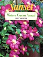 Western Garden Annual: 1997 by Sunset Ed
