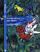 Message Biblique Marc Chagall by Marc…