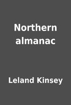 Northern almanac by Leland Kinsey