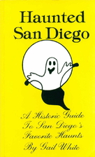 Haunted San Diego: A Historic Guide to San…