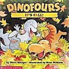 DINOFOURS: It's Fall! by Steve Metzger
