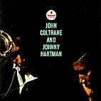 John Coltrane and Johnny Hartman by John…