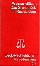 Das Grundstück im Rechtswesen by Wilhelm…