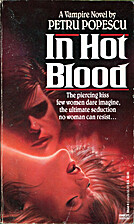 In Hot Blood: A Vampire Novel by Petru…