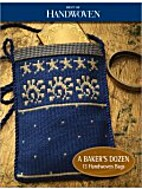 Best of Handwoven: Baker's Dozen: 13…