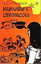 Memsahib's Chronicles by Suchita Malik