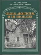Colonial Architecture of the Mid-Atlantic by…