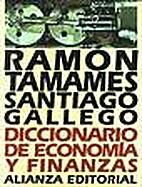 Diccionario de Economia by Ramón Tamames