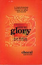 Mass of Glory by Bob Hurd