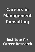 Careers in Management Consulting by…