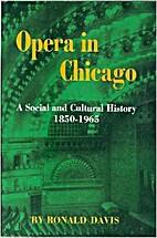 Opera in Chicago: A Social & Cultural…