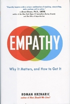 Empathy: Why It Matters, and How to Get It…