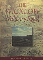 The Wicklow Military Road: History and…