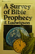 A Survey of Bible Prophecy (Contemporary…