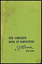 Complete Book of Composting by J. I. Rodale