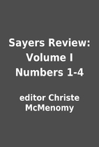 Sayers Review: Volume I Numbers 1-4 by…