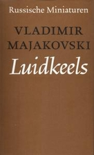 Luidkeels by Vladimir Majakovski