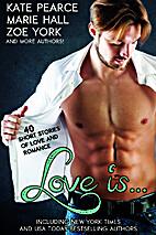 Love is... by Kate Pearce