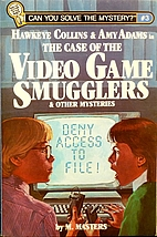 The Case of the Video Game Smugglers & Other…