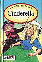 Favourite Tales: Cinderella by Nicola Baxter