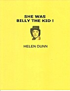 She Was Billy The Kid by Helen Dunn