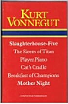 Slaughterhouse-Five ; The Sirens of Titan ;…