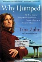 Why I Jumped by Tina Zahn