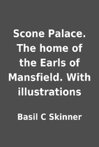 Scone Palace. The home of the Earls of…