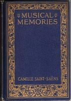 Musical Memories by Camille Saint-Saëns