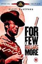 For a few dollars more by Sergio Leone