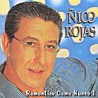 Romantico Como Nunca by Ñico Rojas