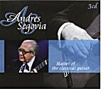 Andres Segovia . Master of the classical…