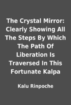 The Crystal Mirror: Clearly Showing All The…
