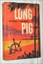 Long Pig by Russell Foreman