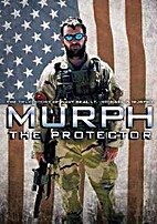 Murph the Protector: the true story of Navy…