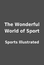The Wonderful World of Sport by Sports…