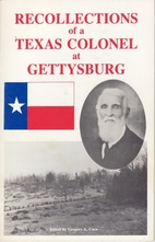 Recollections of a Texas Colonel at…