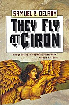 They Fly at Ciron by Samuel R. Delany