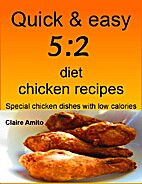 Quick and Easy 5.2 Diet Chicken Recipes:…