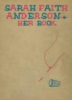 Sarah Faith Anderson: Her Book by Elvira…