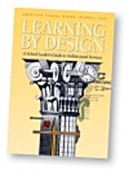 Learning by Design: A School Leader's Guide…