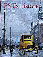 P&Ts historie - 4 by Bent Blüdnikow