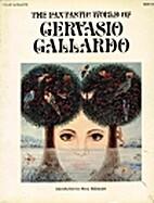 The Fantastic World of Gervasio Gallardo by…