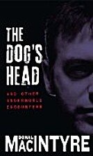 The Dogs Head and Other Underworld…
