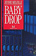Baby Drop by Jennie Melville