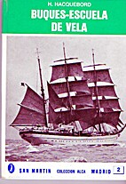 Buques-Escuela de vela. by H. Hacquebord