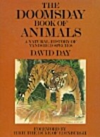 The Doomsday Book of Animals : A Natural…