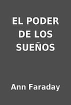 EL PODER DE LOS SUEÑOS by Ann Faraday