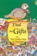 Find the Gifts on the Twelve Days of…
