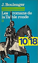 Les romans de la table ronde, tome 3 by…